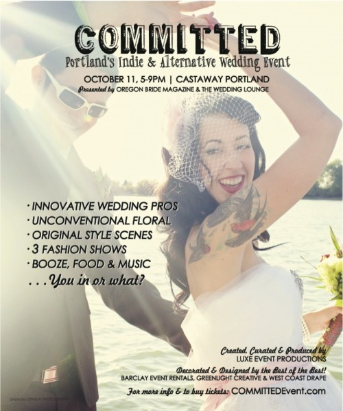 Committed! Portland's Most Awesome Wedding Show is back!!!